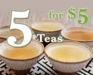 Five Teas for $5. Click to Learn More.